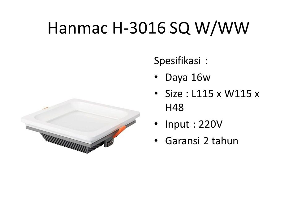 Hanmac 5A Bulb Spesifikasi : COB 5w Cahaya Spot Input : 220V Sangat cocok sebagai pengganti Halogen Konvensional Fitting E27 / MR16 Garansi 2 Tahun