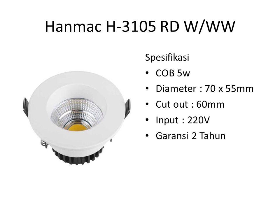 Hanmac H-3105 SQ W/WW Spesifikasi COB 5w Size : L70 x W70 x H55 Cut out : 60mm Input : 220V Garansi 2 Tahun