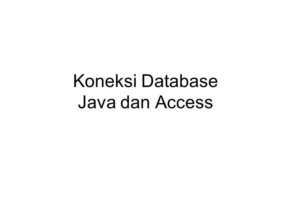 Koneksi Database Java dan Access