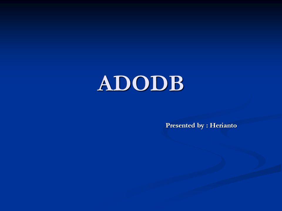 Karakteristik Tipe Koneksi Adodb Merupakan salah satu komponen ADO yang menghubungkan antara Visual Basic dengan Database.