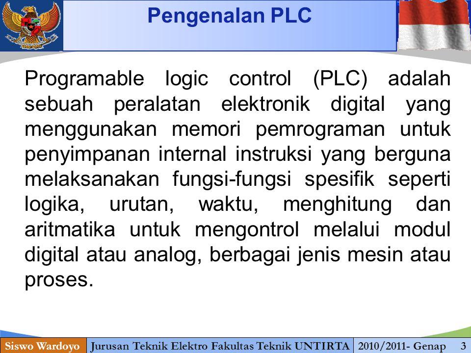 www.themegallery.com Pengenalan PLC Siswo WardoyoJurusan Teknik Elektro Fakultas Teknik UNTIRTA2010/2011- Genap 3 Programable logic control (PLC) adal