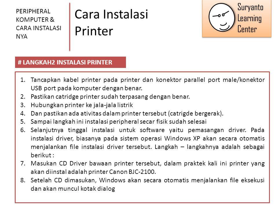 Cara Instalasi Printer PERIPHERAL KOMPUTER & CARA INSTALASI NYA # LANGKAH2 INSTALASI PRINTER 1.Tancapkan kabel printer pada printer dan konektor paral