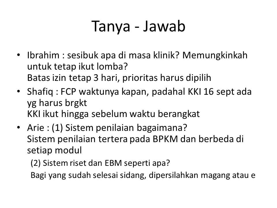 Tanya - Jawab Ibrahim : sesibuk apa di masa klinik.