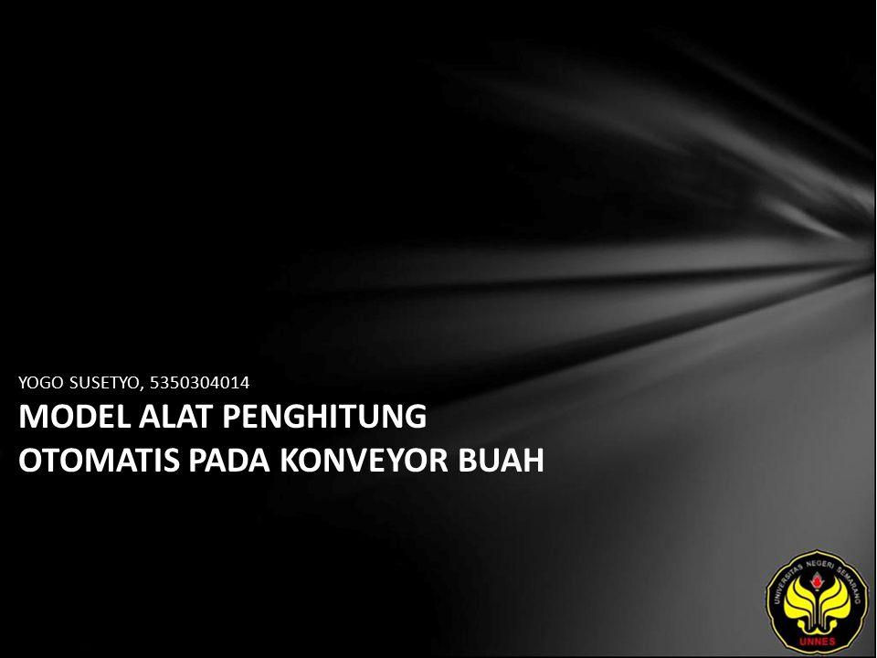 YOGO SUSETYO, 5350304014 MODEL ALAT PENGHITUNG OTOMATIS PADA KONVEYOR BUAH