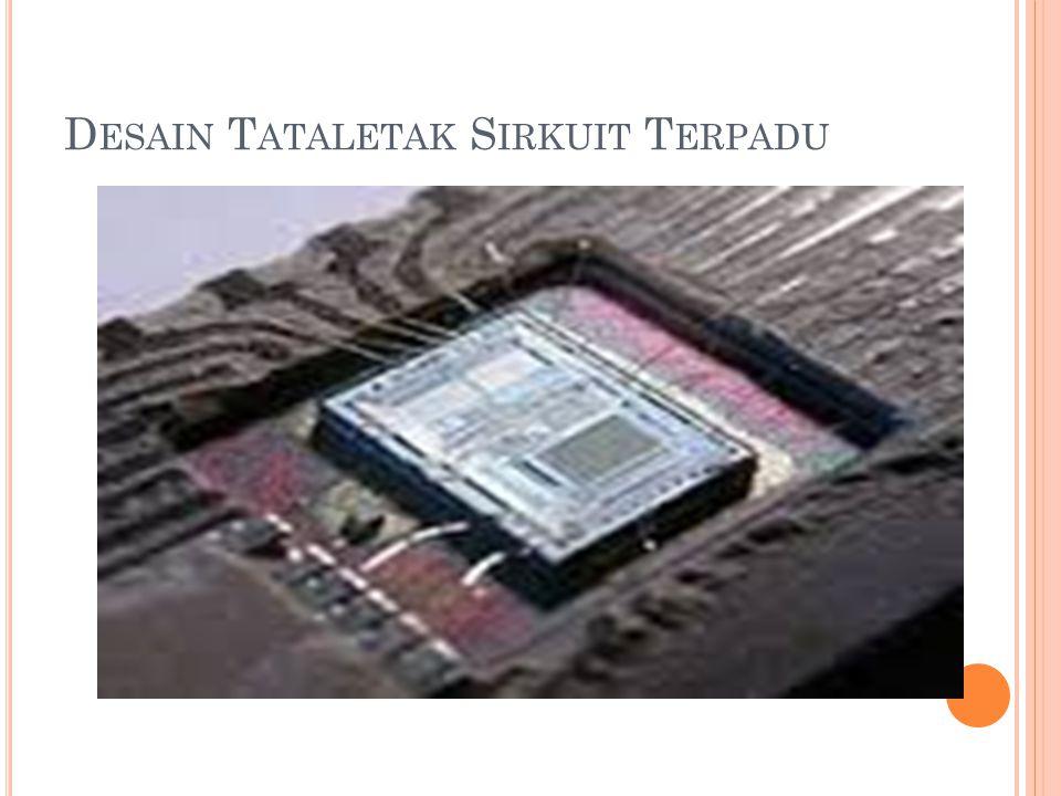 D ESAIN T ATALETAK S IRKUIT T ERPADU