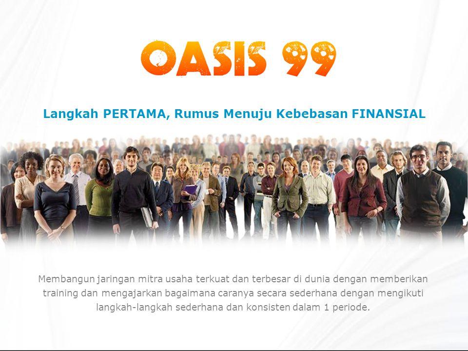 Kenapa Anda harus bergabung OASIS 99.