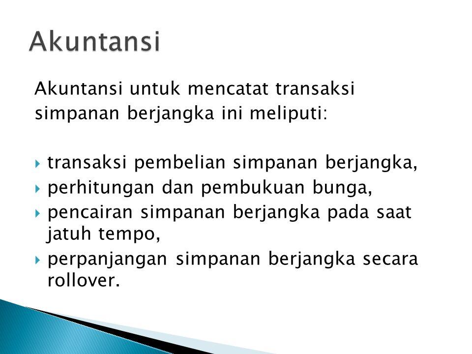  Tn.A membuka simpanan kepada bank Omega – Jakarta dengan membayar sebesar Rp.