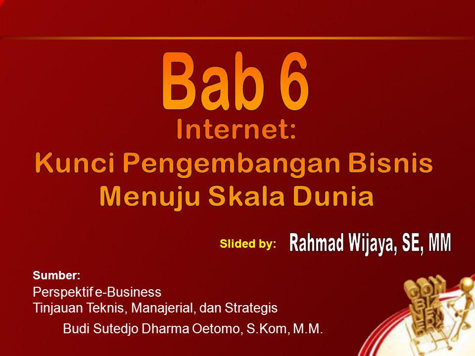 Perspektif e-Business Tinjauan Teknis, Manajerial, dan Strategis Budi Sutedjo Dharma Oetomo, S.Kom, M.M.