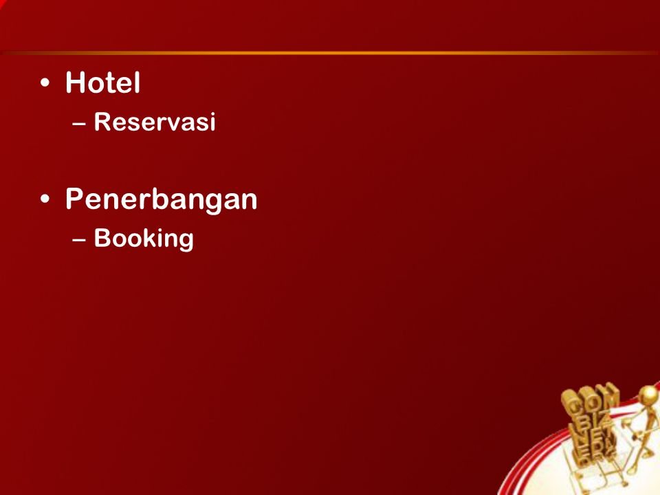 Hotel –Reservasi Penerbangan –Booking