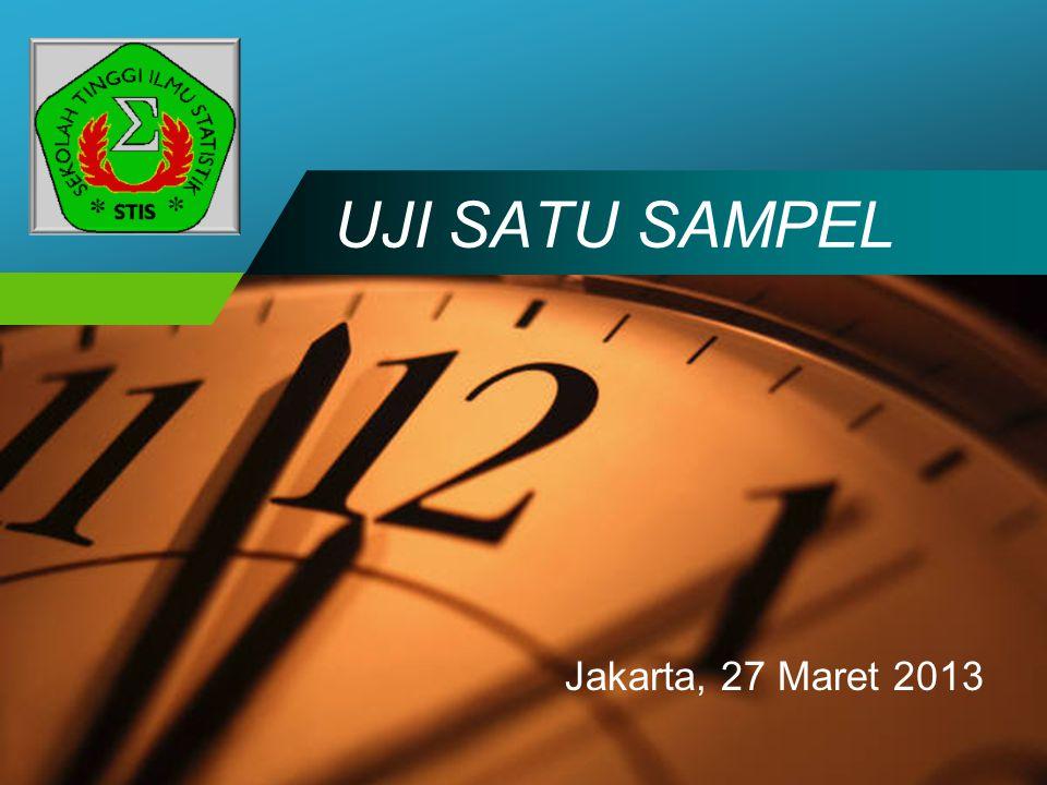 UJI SATU SAMPEL Jakarta, 27 Maret 2013