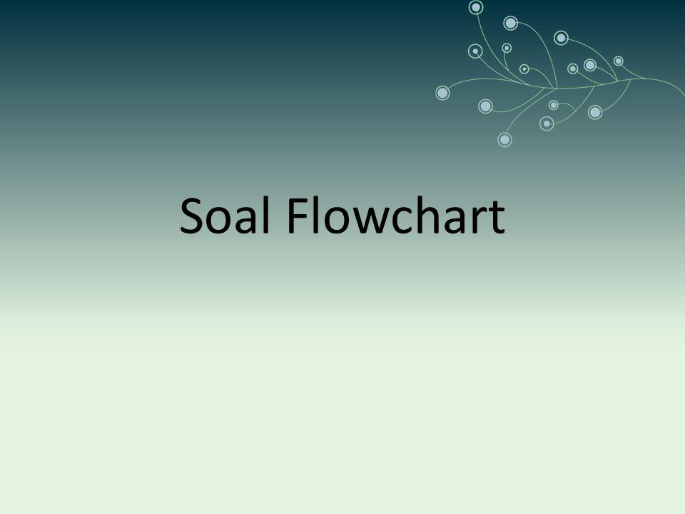 Soal Flowchart