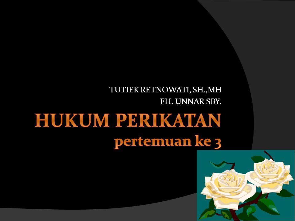 TUTIEK RETNOWATI, SH.,MH FH. UNNAR SBY.