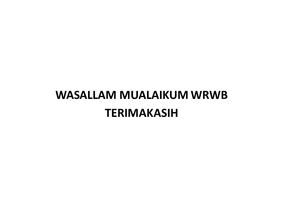 WASALLAM MUALAIKUM WRWB TERIMAKASIH
