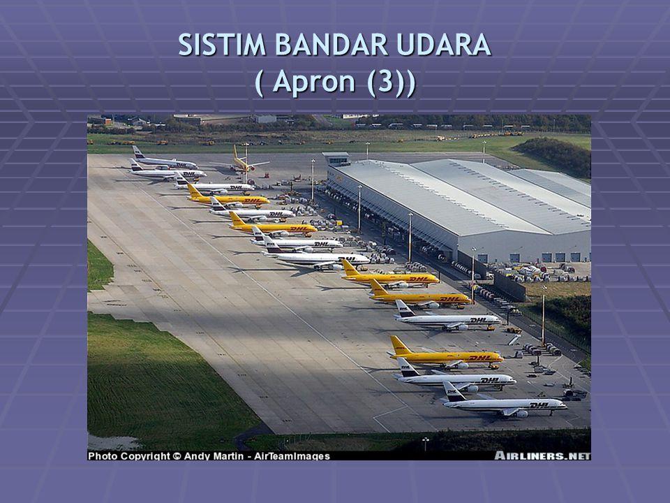 SISTIM BANDAR UDARA ( Apron (3))