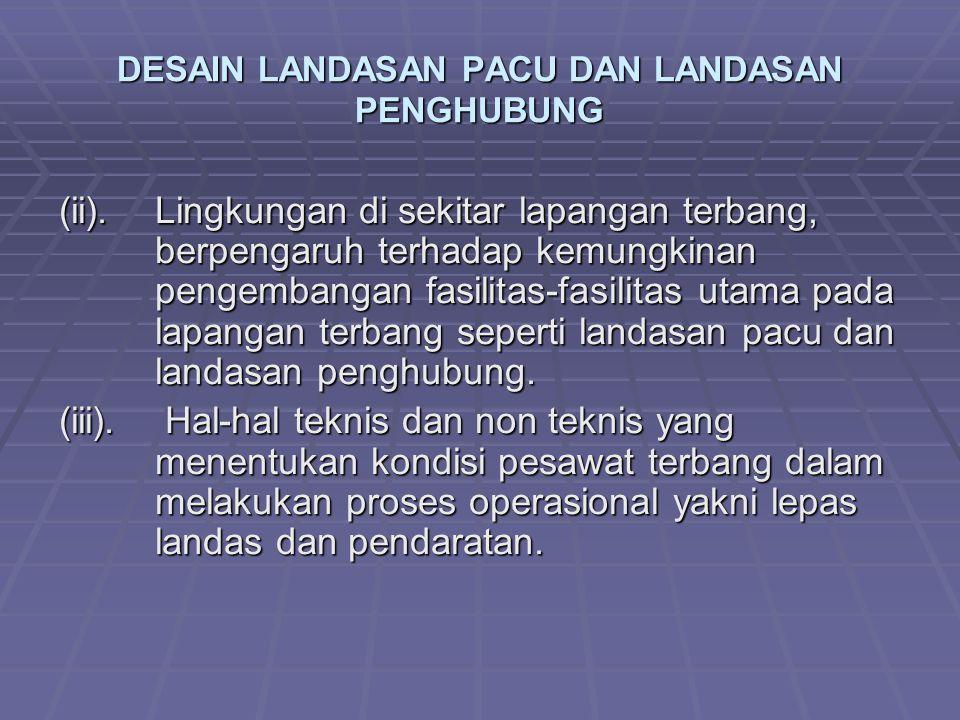 DESAIN LANDASAN PACU DAN LANDASAN PENGHUBUNG (ii).