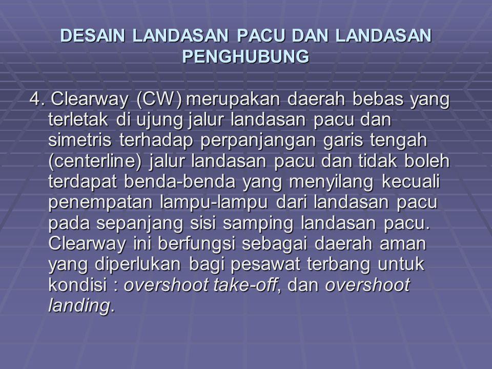 DESAIN LANDASAN PACU DAN LANDASAN PENGHUBUNG 4.
