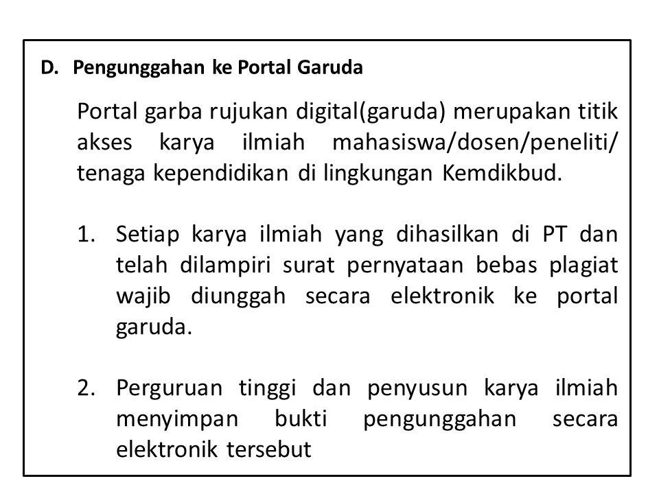 y Portal garba rujukan digital(garuda) merupakan titik akses karya ilmiah mahasiswa/dosen/peneliti/ tenaga kependidikan di lingkungan Kemdikbud. 1.Set