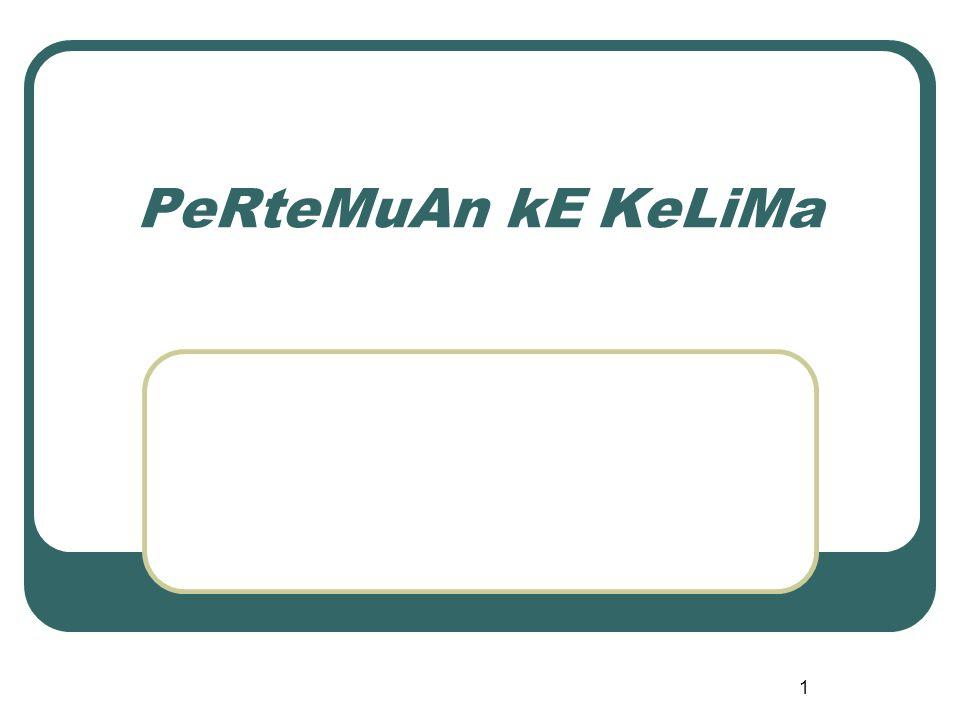 1 PeRteMuAn kE KeLiMa