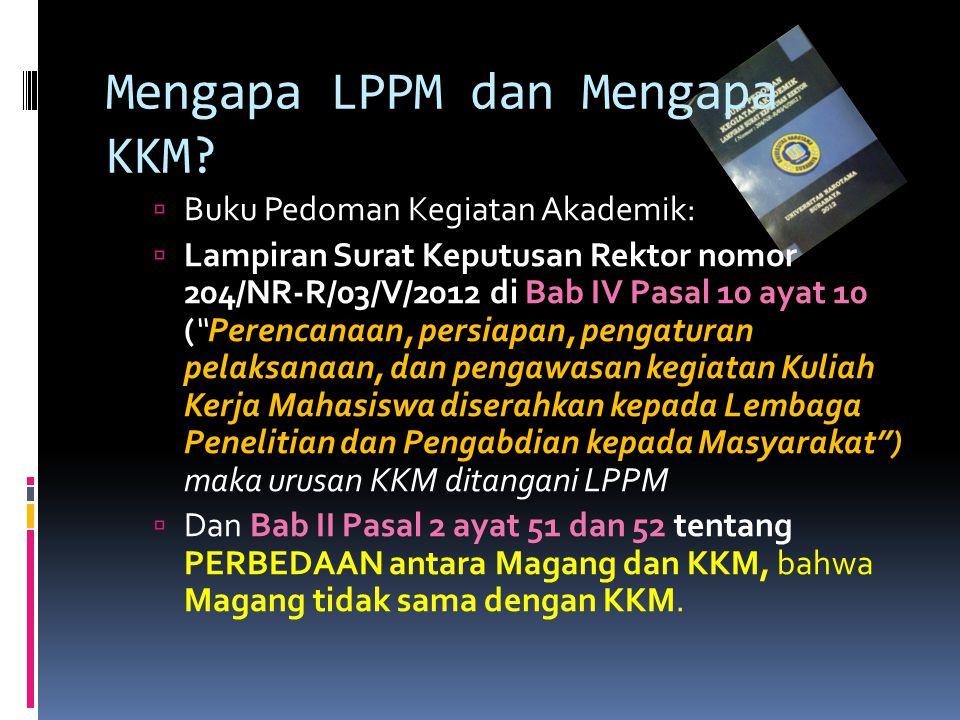 Mengapa LPPM dan Mengapa KKM.