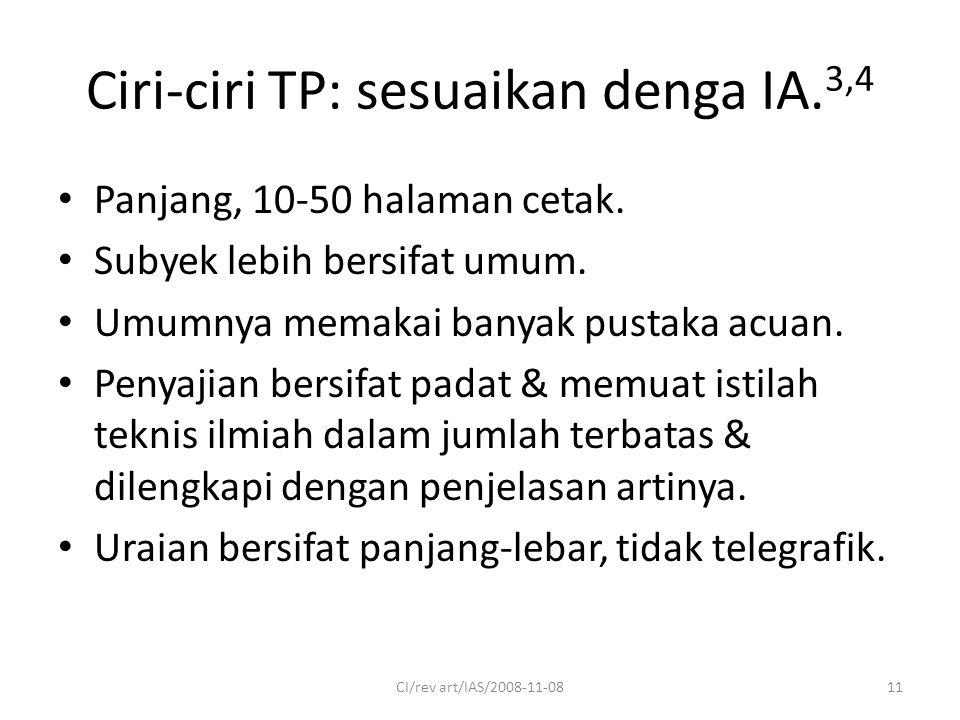Ciri-ciri TP: sesuaikan denga IA. 3,4 Panjang, 10-50 halaman cetak.