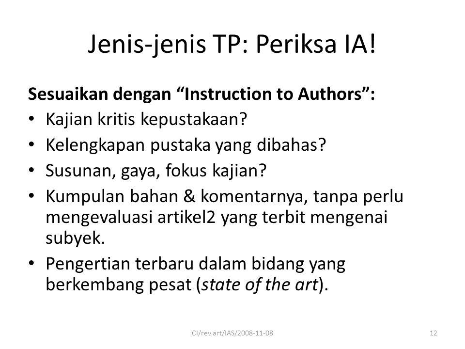 Jenis-jenis TP: Periksa IA. Sesuaikan dengan Instruction to Authors : Kajian kritis kepustakaan.