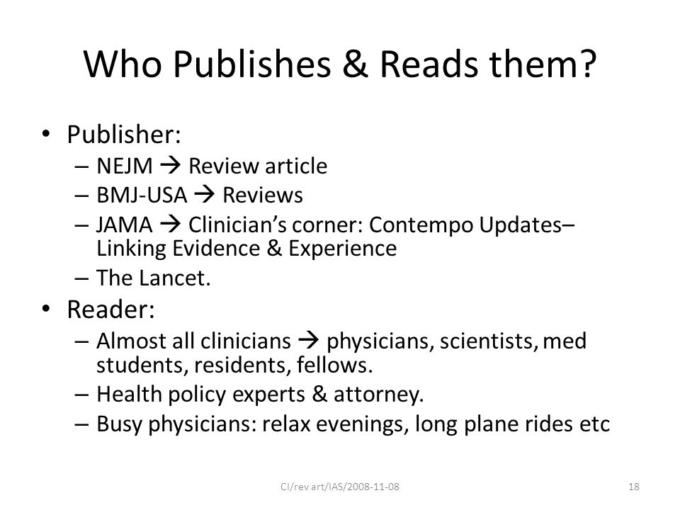 Who Publishes & Reads them.