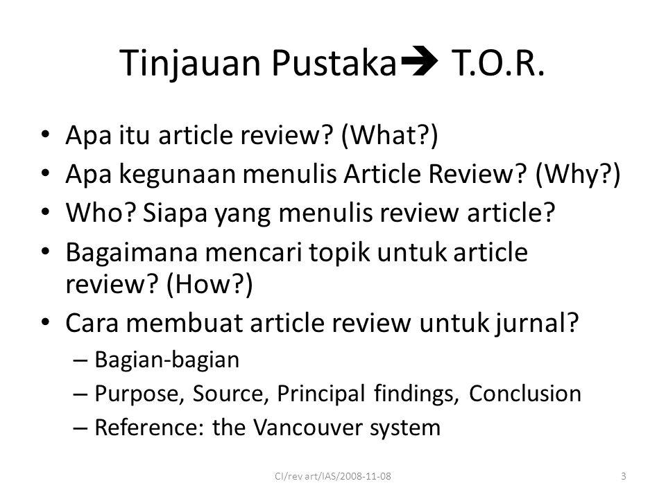 Tinjauan Pustaka  T.O.R. Apa itu article review.