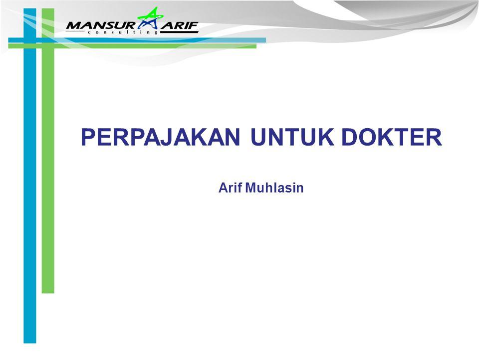 PERPAJAKAN UNTUK DOKTER Arif Muhlasin