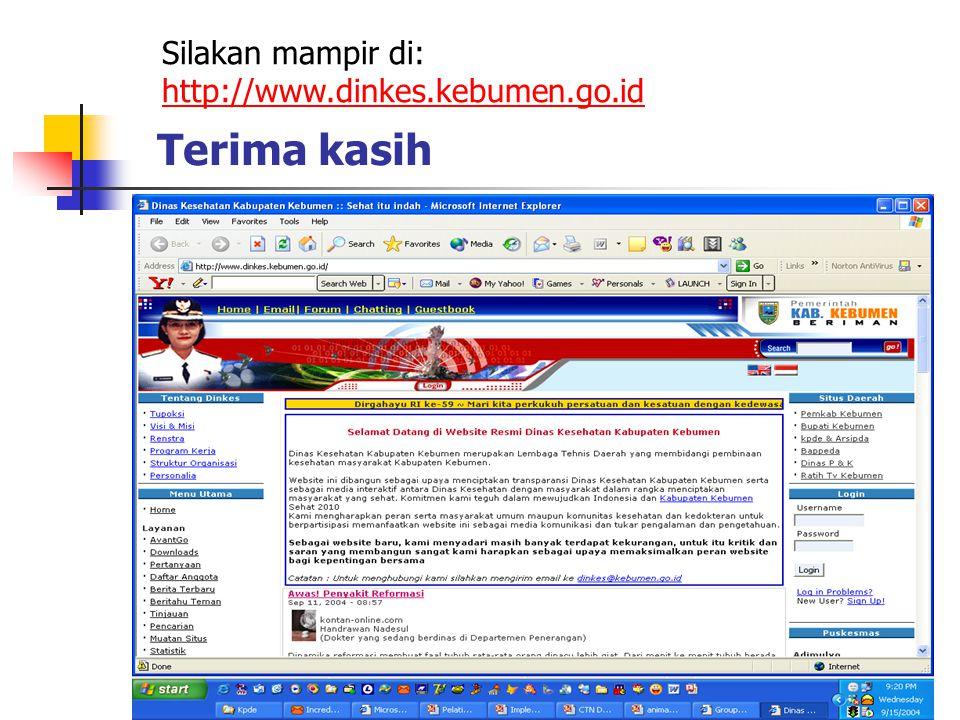 Terima kasih Silakan mampir di: http://www.dinkes.kebumen.go.id http://www.dinkes.kebumen.go.id
