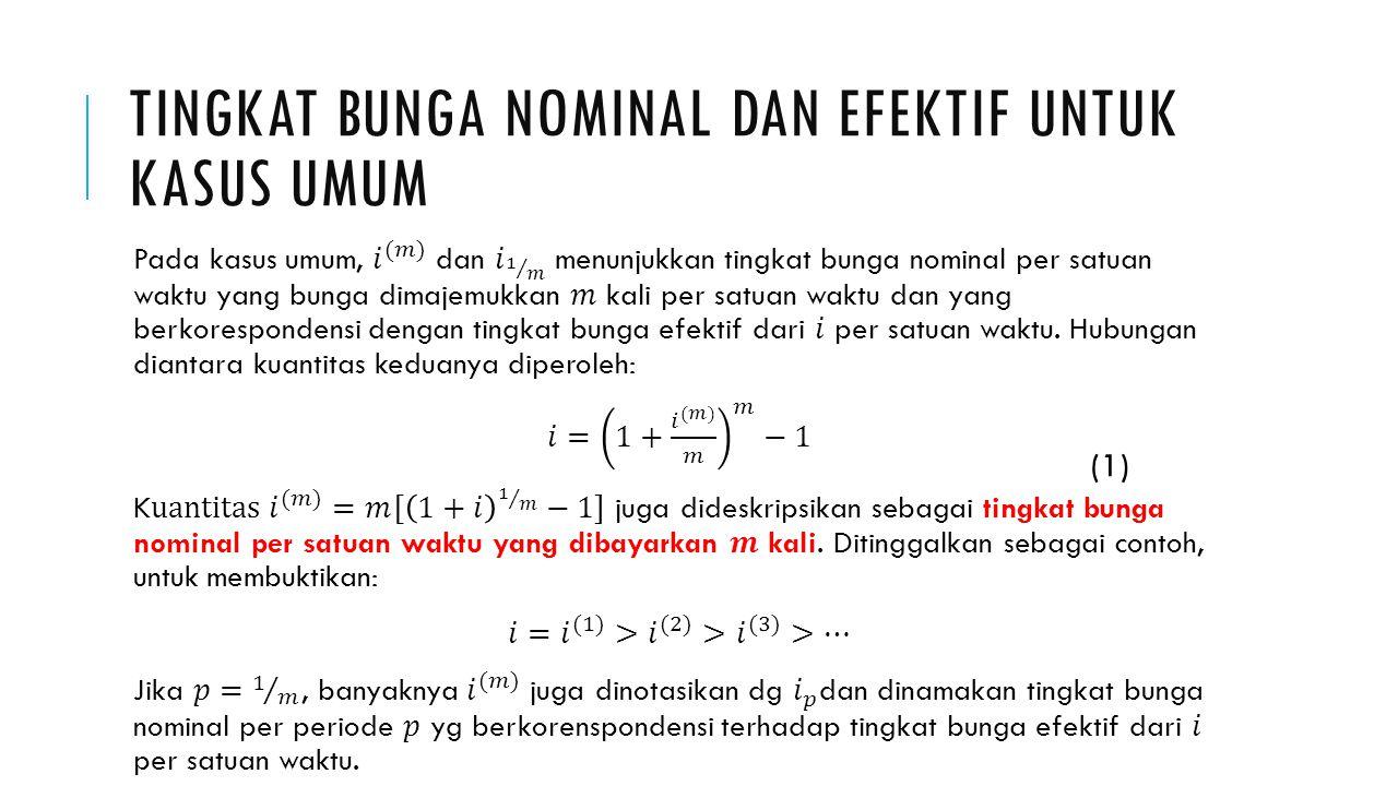 TINGKAT BUNGA NOMINAL DAN EFEKTIF UNTUK KASUS UMUM (1)