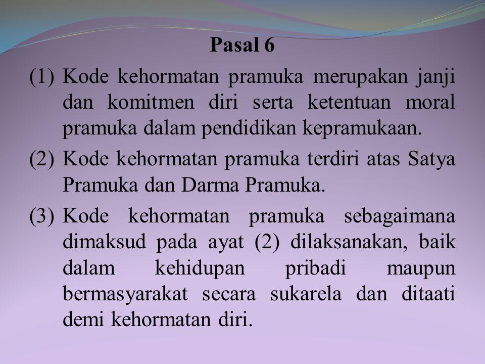 BAB III PENDIDIKAN KEPRAMUKAAN Bagian Kesatu Dasar, Kode Kehormatan, Kegiatan, Nilai-Nilai, dan Sistem Among Pasal 5 Pendidikan kepramukaan dilaksanak