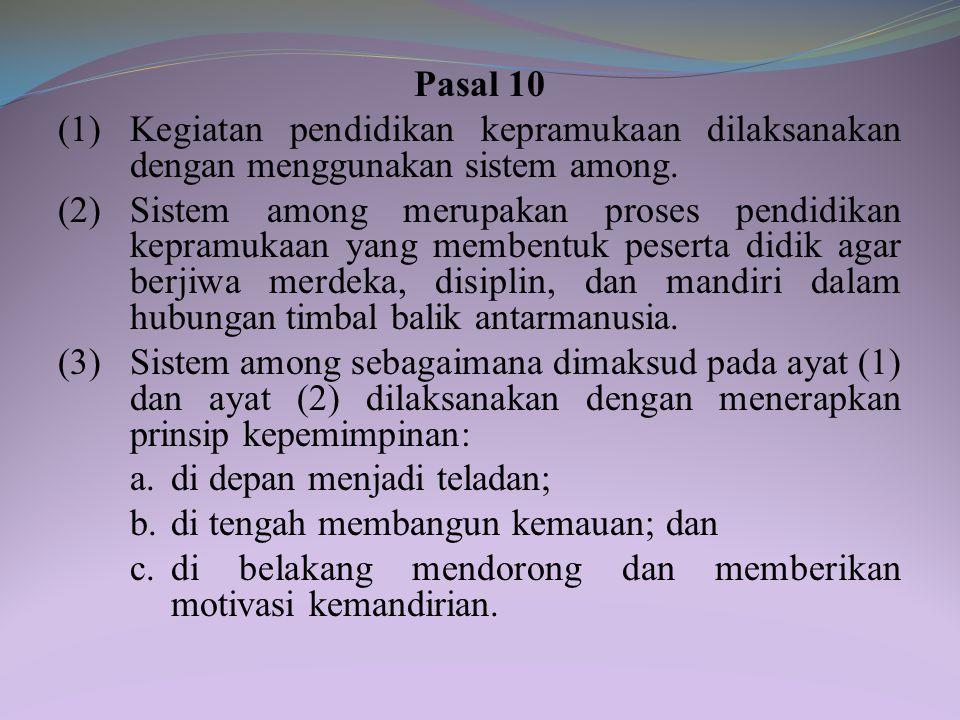 (2) Nilai kepramukaan sebagaimana dimaksud pada ayat (1) merupakan inti kurikulum pendidikan kepramukaan. Pasal 9 Kecakapan sebagaimana dimaksud dalam