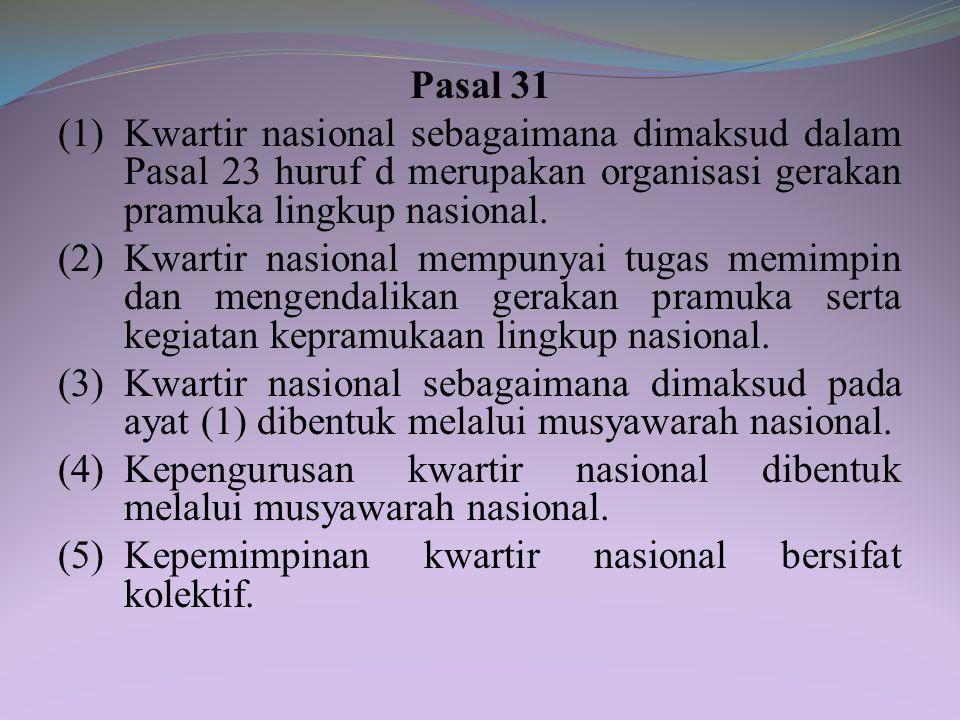 (5) Kepemimpinan kwartir daerah bersifat kolektif. (6) Musyawarah daerah sebagaimana dimaksud pada ayat (3) merupakan forum untuk: a. pertanggungjawab