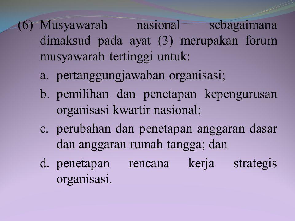 Pasal 31 (1)Kwartir nasional sebagaimana dimaksud dalam Pasal 23 huruf d merupakan organisasi gerakan pramuka lingkup nasional. (2)Kwartir nasional me