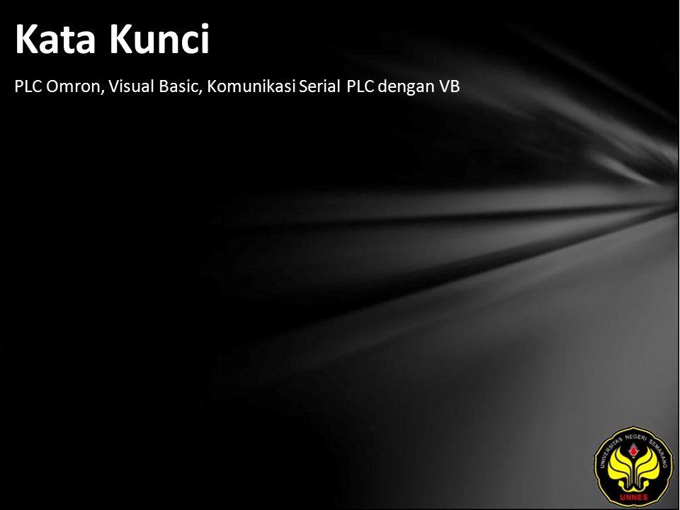 Kata Kunci PLC Omron, Visual Basic, Komunikasi Serial PLC dengan VB