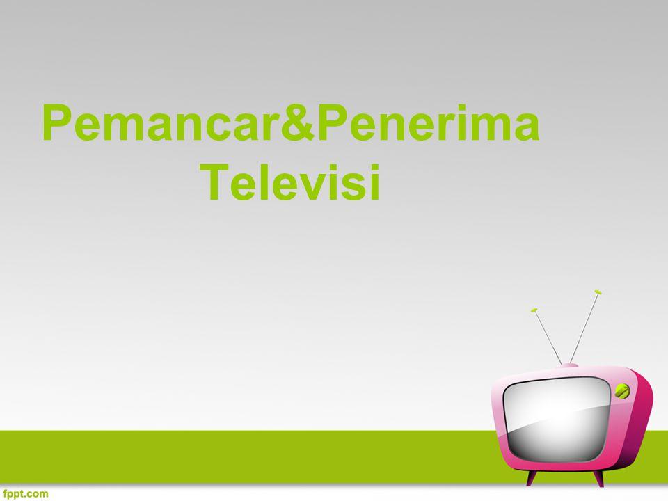 Pemancar Bagian yg sangat vital bagi stasiun penyiaran radio&TV agar tetap mengudara Pemancar TV dibagi 2 bagian utama: sistem suara&sistem gambar Diubah menjadi gelombang elektromagnetik untuk dipancarkan melalui pemancar (transmitter)