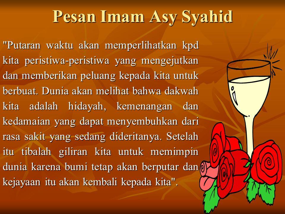 Pesan Imam Asy Syahid