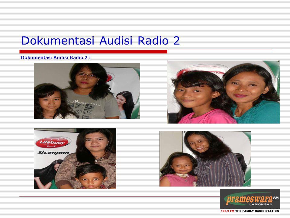 Dokumentasi Audisi Radio 2 Dokumentasi Audisi Radio 2 : Logo Radio