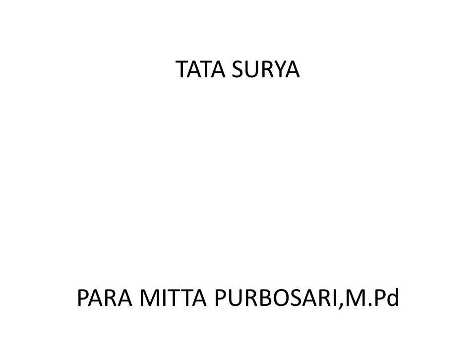 TATA SURYA PARA MITTA PURBOSARI,M.Pd
