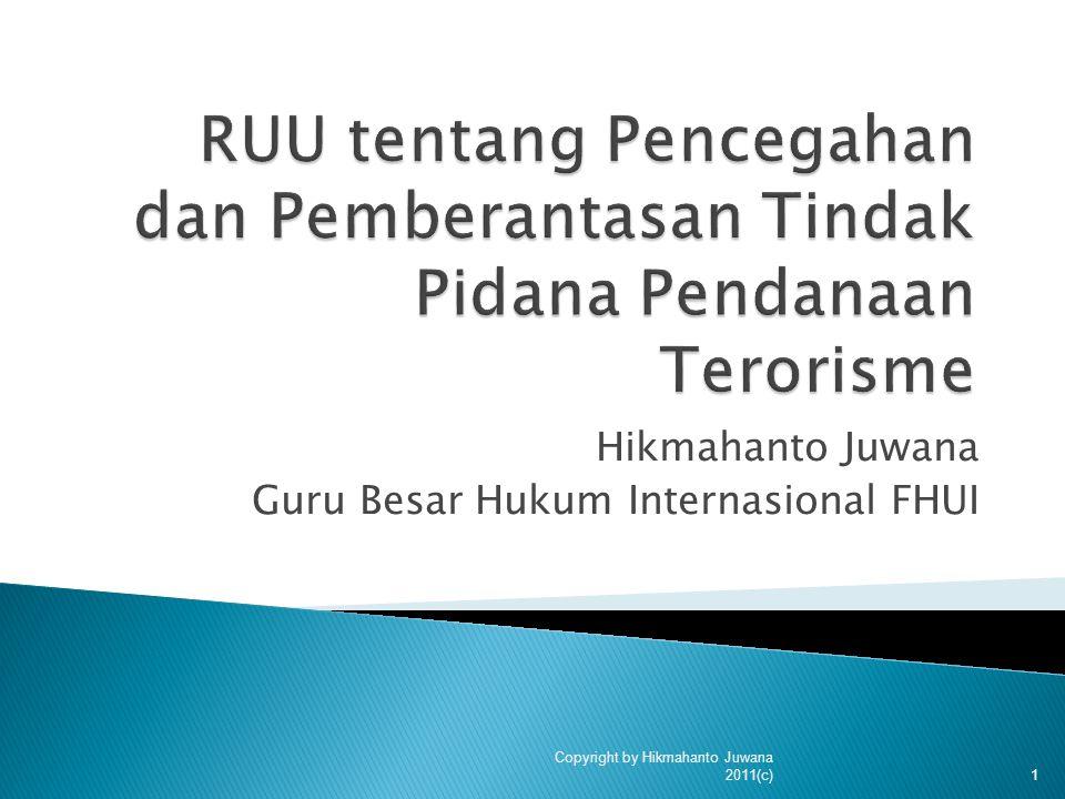Hikmahanto Juwana Guru Besar Hukum Internasional FHUI 1 Copyright by Hikmahanto Juwana 2011(c)