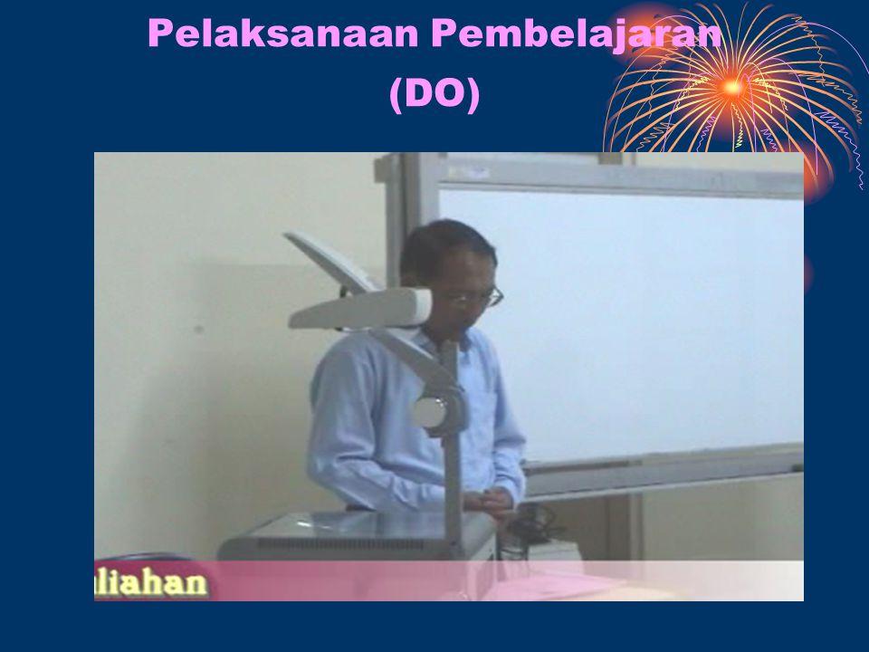Pelaksanaan Pembelajaran (DO)