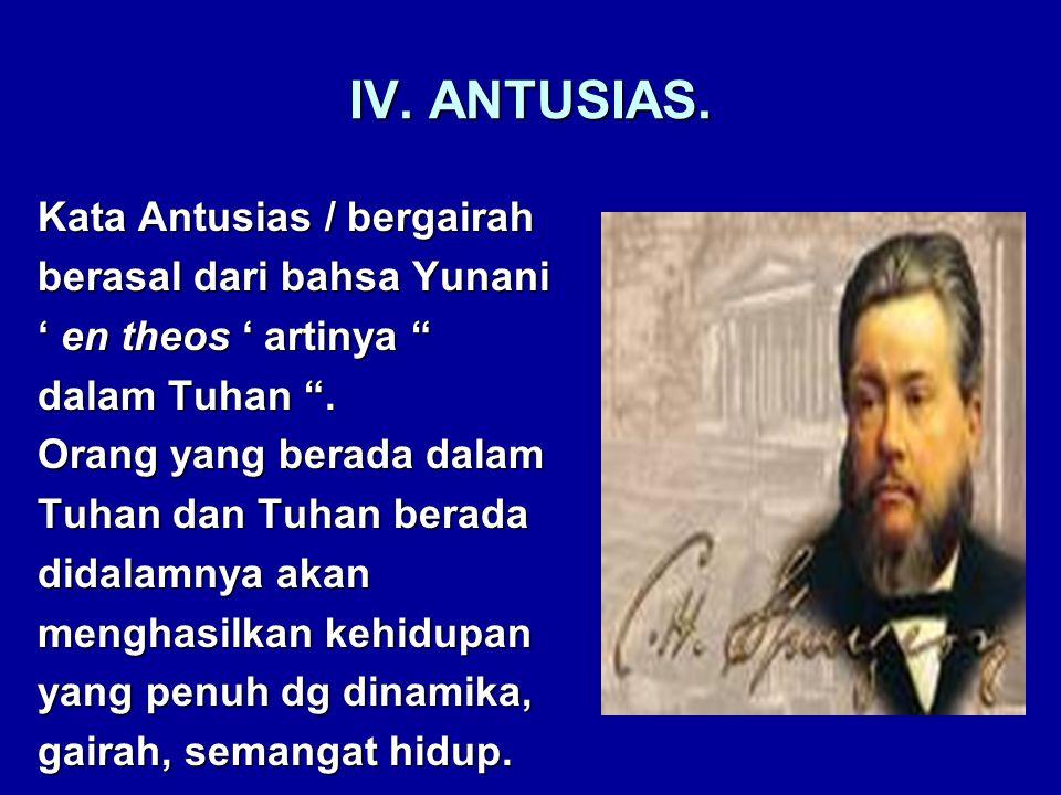 IV. ANTUSIAS.
