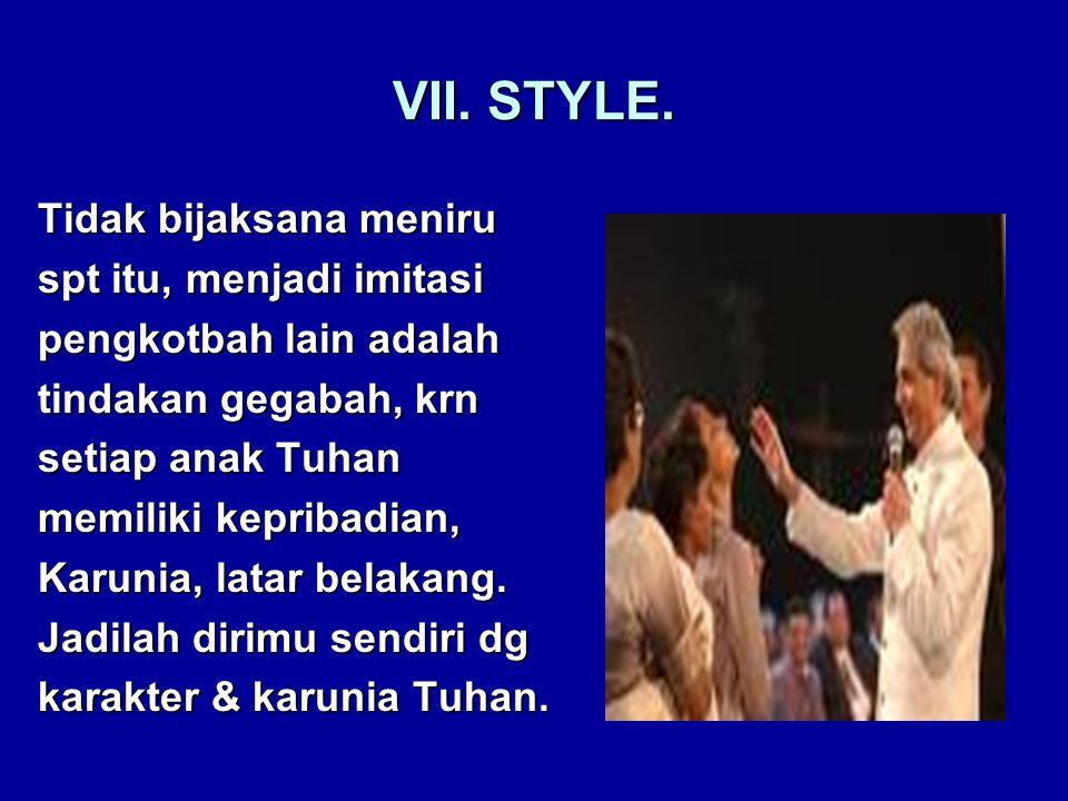 VII. STYLE.
