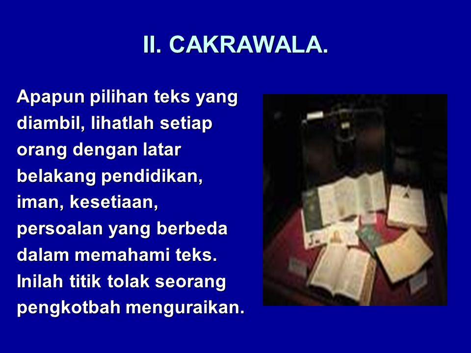 II. CAKRAWALA.