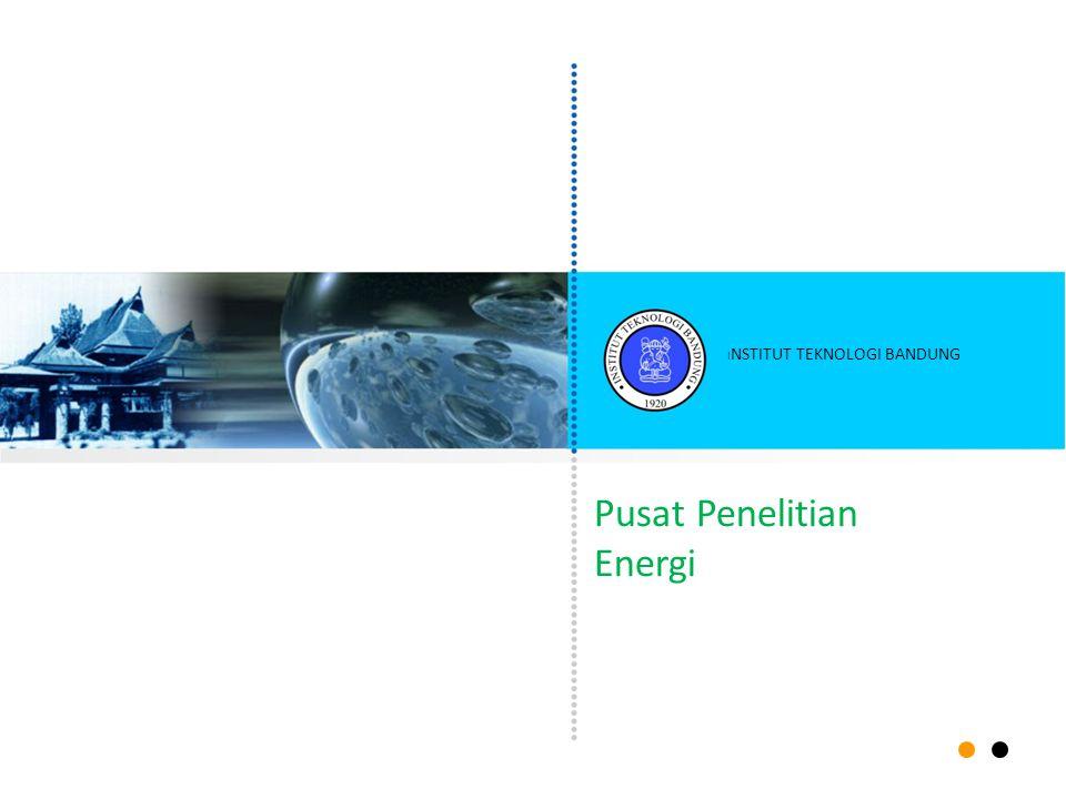 Pusat Penelitian Energi I NSTITUT TEKNOLOGI BANDUNG