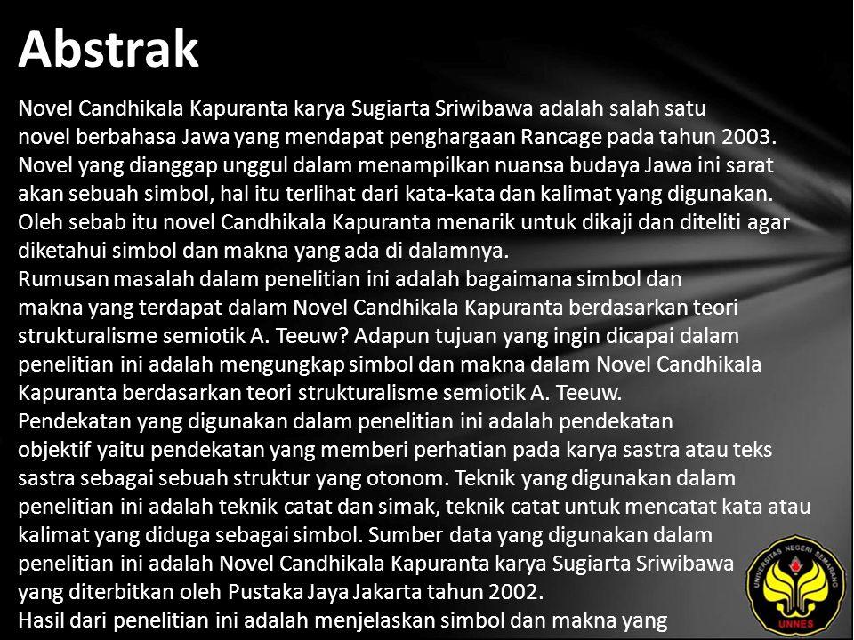 Kata Kunci Simbol, makna, semiotik, Novel Candhikala Kapuranta.