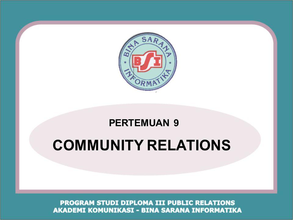 Referensi: Yosal Iriantara, 2004.Community Relations.