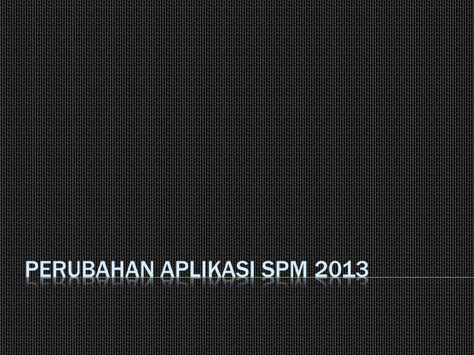 Pembagian kewenangan user untuk perekaman SPP dan SPM  Menu tampilan aplikasi disesuaikan dengan level user login