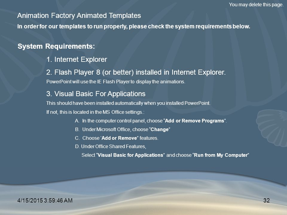 Animation Factory Animated Templates In order for our templates to run properly, please check the system requirements below. System Requirements: 1. I