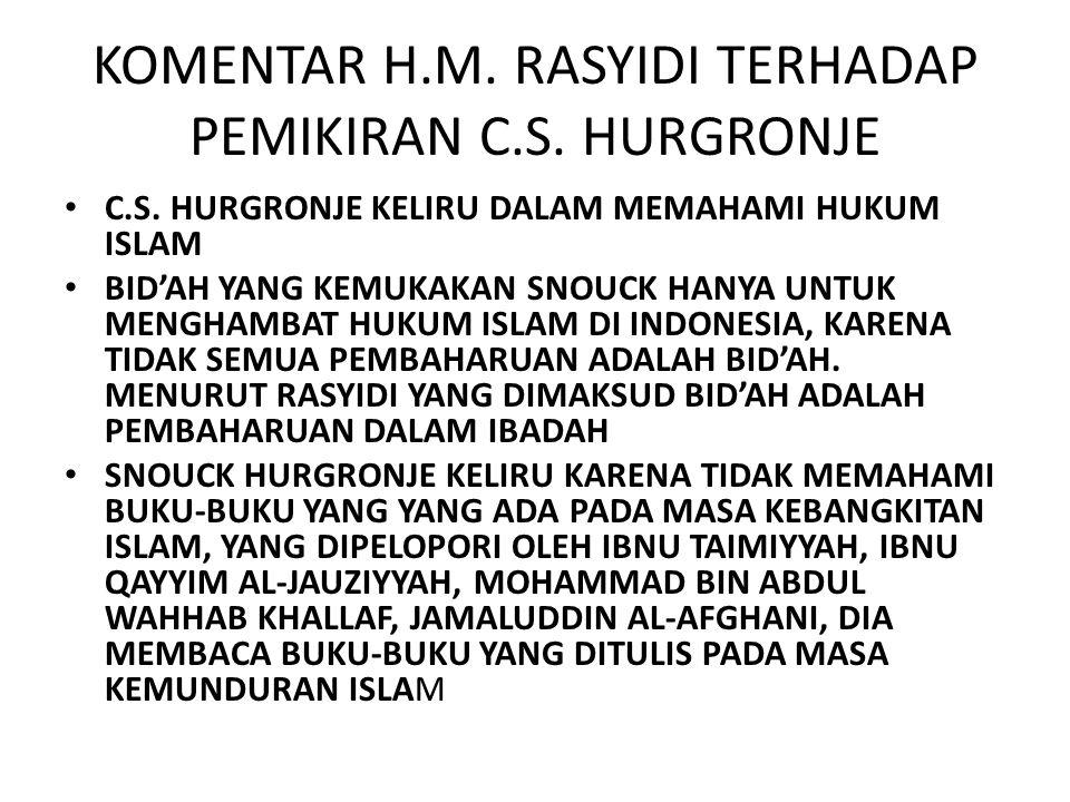 KOMENTAR H.M.RASYIDI TERHADAP PEMIKIRAN C.S. HURGRONJE C.S.